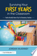 Surviving Your First Years in the Classroom