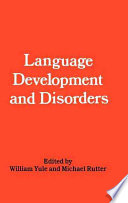 Language Development and Disorders