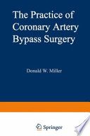 The Practice of Coronary Artery Bypass Surgery Book