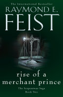 Rise of a Merchant Prince (The Serpentwar Saga, Book 2)
