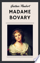 Gustave Flaubert  Madame Bovary  English Edition