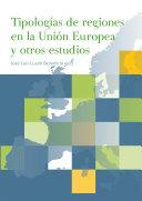 Tipologías de regiones en la Unión Europea y otros estudios (eBook)