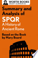Summary and Analysis of SPQR  A History of Ancient Rome Book