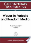 Waves in Periodic and Random Media