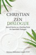 Christian - Zen Dialogue