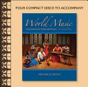 CD Set for World Music  Traditions and Transformations