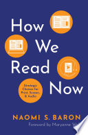 link to How we read now : strategic choices for print, screen, and audio in the TCC library catalog
