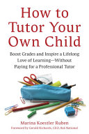 How to Tutor Your Own Child Pdf/ePub eBook