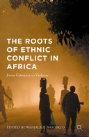 Pdf The Roots of Ethnic Conflict in Africa Telecharger