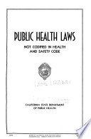 Public Health Laws Not Codified in Health and Safety Code