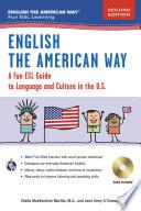 English the American Way: A Fun Guide to English Language 2nd Edition