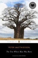 The Tree where Man was Born