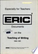 Especially for teachers  : ERIC documents on the teaching of writing, 1966-1981