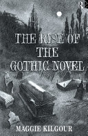 The Rise of the Gothic Novel