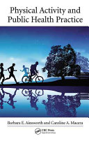 Physical Activity and Public Health Practice