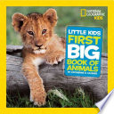 Little Kids First Big Book of Animals by Catherine D. Hughes PDF