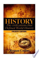 The Ancient Civilizations That Defined World History