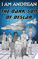 The Dark Son of Deslar