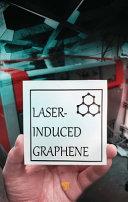 Laser Induced Graphene