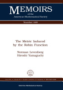 The Metric Induced by the Robin Function