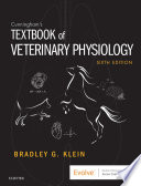 """""""Cunningham's Textbook of Veterinary Physiology E-Book"""" by Bradley G. Klein"""