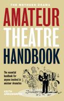 The Methuen Amateur Theatre Handbook