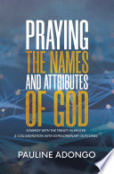 Praying the Names and Attributes of God