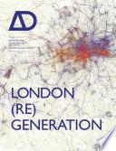 London Re Generation