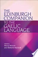 The Edinburgh Companion to the Gaelic Language