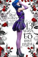 13 Ways to Midnight  The Midnight Saga  Book  1  Book
