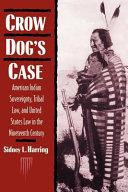 Crow Dog's Case
