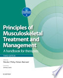 """""""Principles of Musculoskeletal Treatment and Management E-Book: A Handbook for Therapists"""" by Nicola J. Petty, Kieran Barnard"""