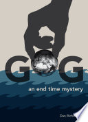 GOG - an End Time Mystery