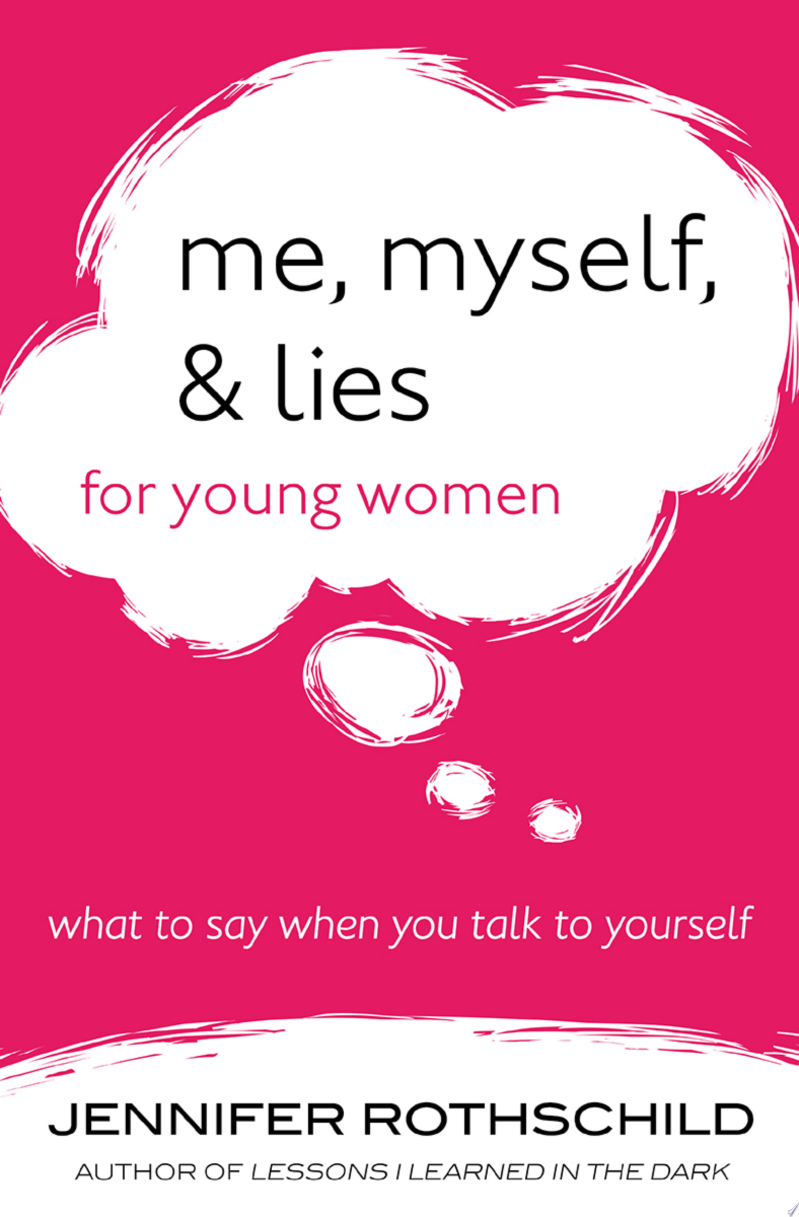 Me  Myself  and Lies for Young Women