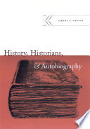 History Historians And Autobiography