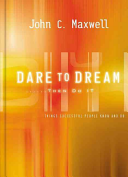 Dare To Dream Then Do It Book PDF