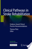 Clinical Pathways in Stroke Rehabilitation