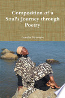 Composition Of A Soul S Journey Through Poetry
