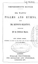 Dr. Watts' Psalms and Hymns with Dr. Rippon's Selection