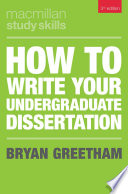 """""""How to Write Your Undergraduate Dissertation"""" by Bryan Greetham"""