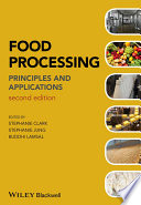 """Food Processing: Principles and Applications"" by Stephanie Clark, Stephanie Jung, Buddhi Lamsal"