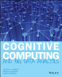 Cognitive Computing and Big Data Analytics