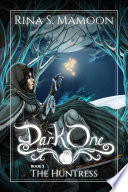 The Huntress  The Dark One  Book 3 Book