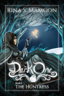 The Huntress: The Dark One, Book 3 [Pdf/ePub] eBook