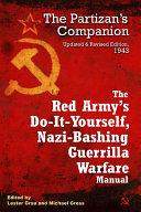 Red Army's Do-it-Yourself, Nazi-Bashing Guerrilla Warfare Manual, The