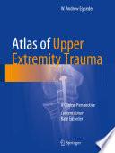 Atlas Of Upper Extremity Trauma Book PDF
