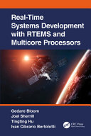 Real time Systems Development with RTEMs and Multicore Processors
