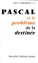 Pdf Pascal Et Le Probleme de la Destinee Telecharger