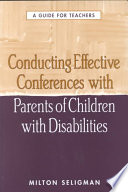 Conducting Effective Conferences With Parents Of Children With Disabilities Book PDF