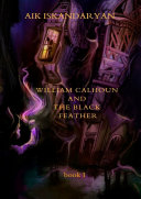 William Calhoun and the Black Feather ebook